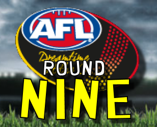 AFL Dream Team Chat and Discussion: Round 9