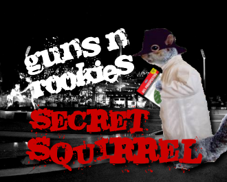 Guns 'n' Rookies Strategy: Secret Squirrel