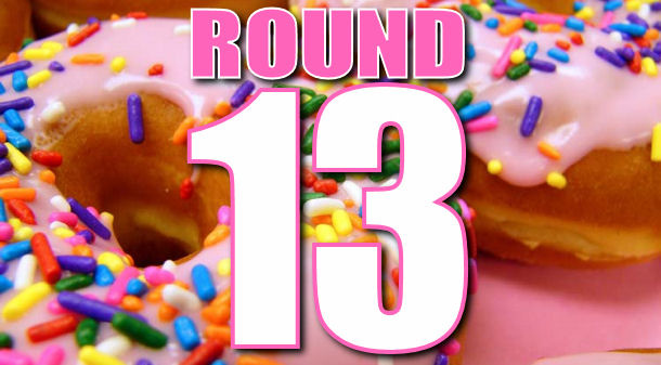 Mmmm… donuts: Round 13 Discussion