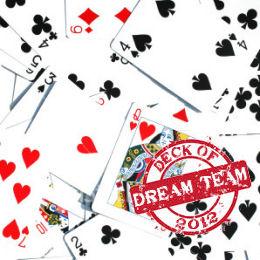 Deck of Dream Team 2012: Starts Saturday