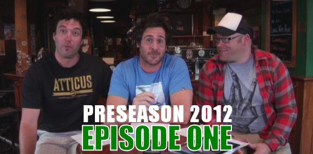 DT TALK 2012: Preseason Episode 1