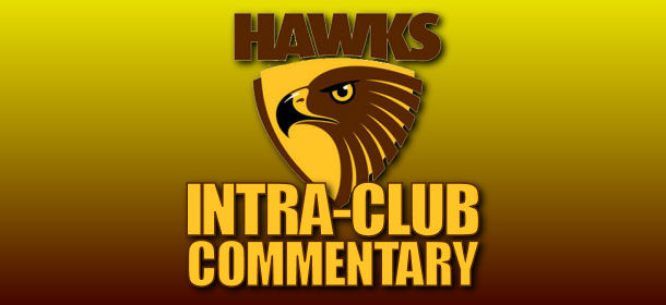 Hawks Intra-Club Audio 'Commentary'