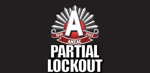 ANZAC Day Partial Lockout