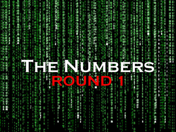 The Numbers – Round 1
