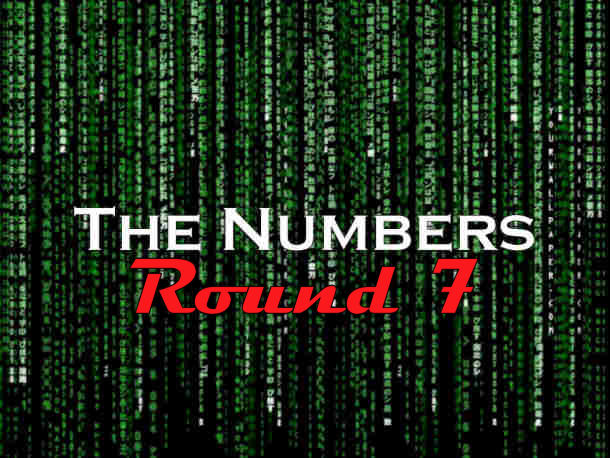 The Numbers – Round 7
