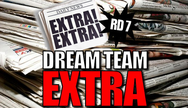 Dream Team Extra: Round 7