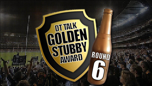 Golden Stubby – Round 6