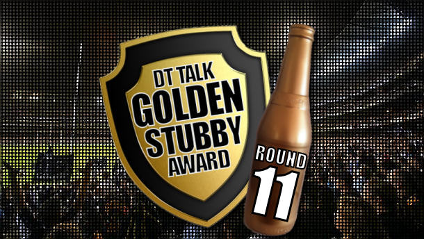 Golden Stubby – Round 11
