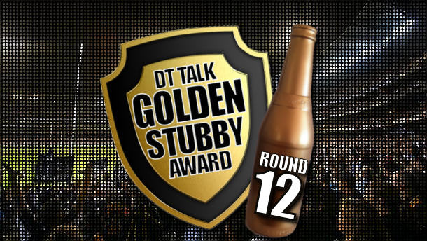 Golden Stubby – Round 12