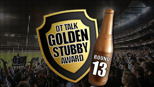 Golden Stubby – Round 13