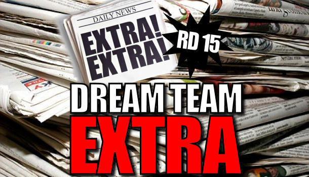 Dream Team Extra: Round 15