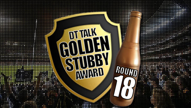 Golden Stubby – Round 18