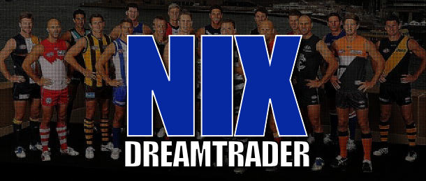 Nix DreamTrader – after Round 18