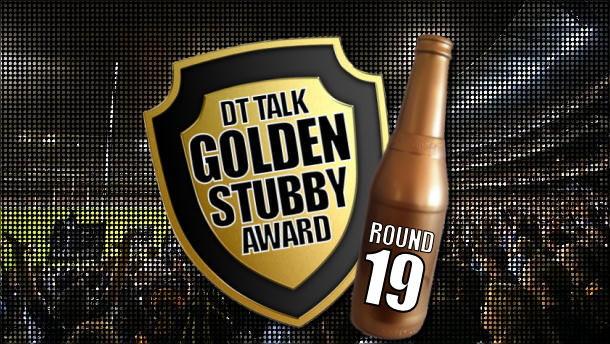 Golden Stubby – Round 19