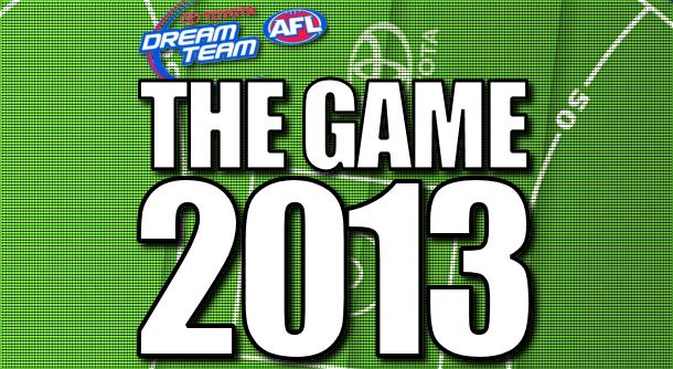 The Game – AFL Dream Team 2013