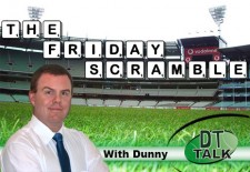 The Friday Scramble – Pre-Season  Ed2