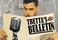 Tbetta's Bulletin – Episode 010