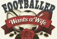 Footballer Wants A Wife – Coming Soon!